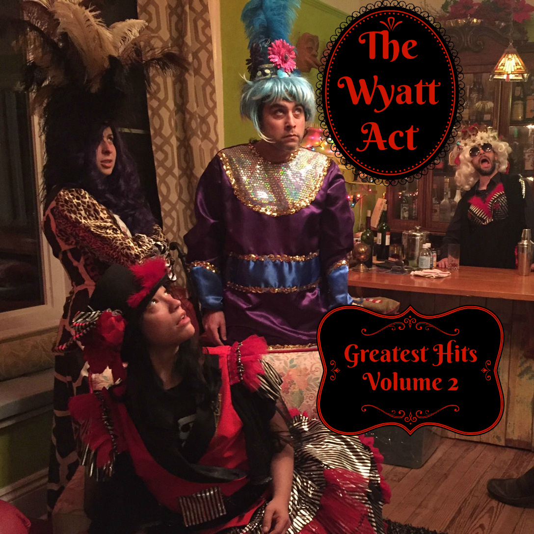 The Wyatt Act Greatest Hits Volume 2